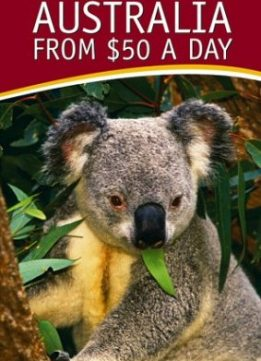 Download ebook Frommer's Australia from $50 a Day by Marc Llewellyn