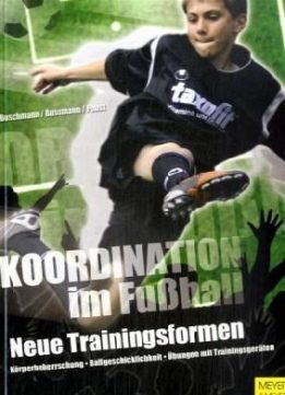 Download ebook Koordination im Fußball: Neue Trainingsformen