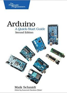 Download Arduino: A Quick-Start Guide, 2nd Edition
