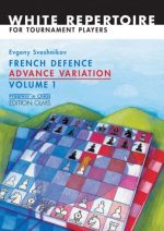 French Defence Advance Variation: Volume One