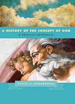 Download A History of the Concept of God : A Process Approach