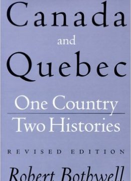 Download ebook Canada & Quebec: One Country, Two Histories (2nd edition)