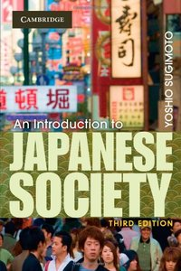 Download ebook An Introduction to Japanese Society, 3 edition