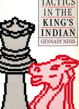 Download ebook Tactics in the King's Indian by Gennady Nesis
