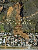 Geology for Engineers and Environmental Scientists, 3rd edition