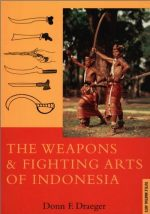 The Weapons and Fighting Arts of Indonesia