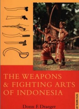 Download The Weapons & Fighting Arts of Indonesia