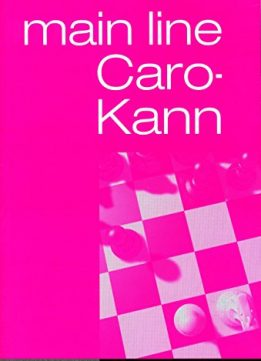 Download ebook Caro-Kann Main Line (Everyman Chess)
