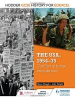 The USA, 1954-75: Conflict at Home & Abroad
