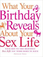 What Your Birthday Reveals about Your Sex Life