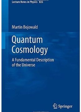 Download ebook Quantum Cosmology: A Fundamental Description of the Universe