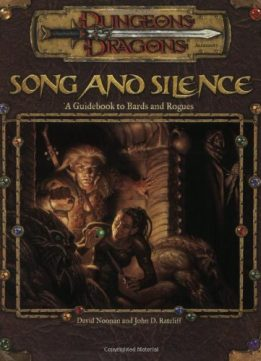 Download ebook Song & Silence: A Guidebook to Bards & Rogues
