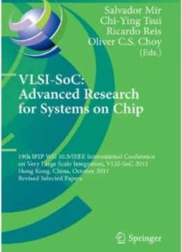 Download VLSI-SoC: The Advanced Research for Systems on Chip