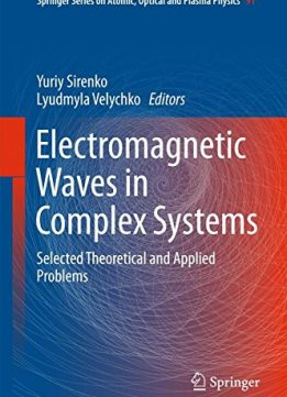 Download ebook Electromagnetic Waves in Complex Systems