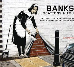 Download ebook Banksy Locations & Tours Volume 1