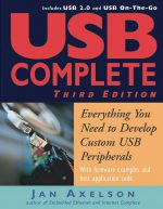 USB Complete: Everything You Need to Develop Custom USB Peripherals, 3 Edition