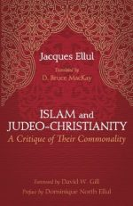 Islam and Judeo-Christianity: A Critique of Their Commonality
