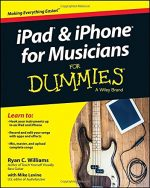 iPad and iPhone For Musicians For Dummies (For Dummies Series)