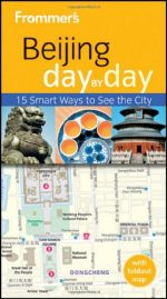 Frommer's Beijing Day by Day