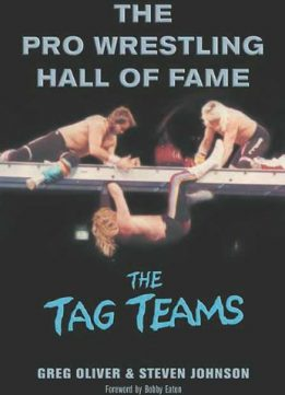 Download ebook The Pro Wrestling Hall of Fame: The Tag Teams