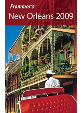 Download ebook Frommer's New Orleans 2009