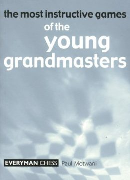 Download ebook Most Instructive Games of the Young Grandmasters