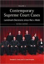 Contemporary Supreme Court Cases: Volume 1: Landmark Decisions Since Roe v. Wade