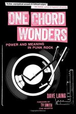 One Chord Wonders : Power and Meaning in Punk Rock