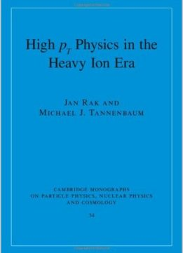 Download ebook High-pT Physics in the Heavy Ion Era