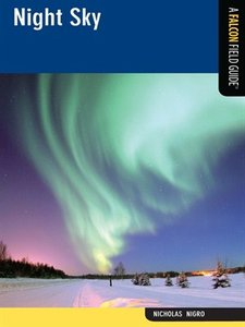 Download ebook Night Sky: A Falcon Field Guide