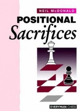 Download ebook Positional Sacrifices by Neil McDonald