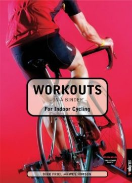 Download ebook Workouts in a Binder for Indoor Cycling