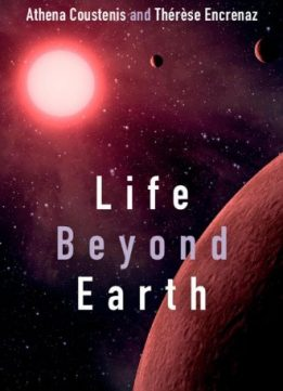 Download ebook Life Beyond Earth: The Search for Habitable Worlds in the Universe