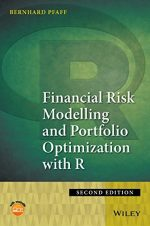 Financial Risk Modelling and Portfolio Optimization with R, Second Edition