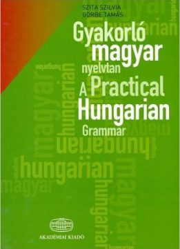 Download ebook A Practical Hungarian Grammar with Glossary