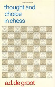Download ebook Thought & Choice in Chess (Psychological Studies)