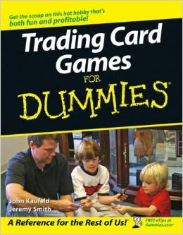 Download Trading Card Games For Dummies by Jeremy Smith