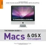 The Rough Guide to Macs and OS X: 10.5 Leopard