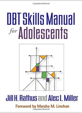 Download DBT® Skills Manual for Adolescents