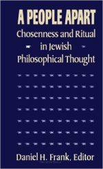 A People Apart: Chosenness and Ritual in Jewish Philosophical Thought