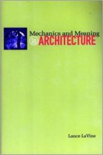 Mechanics and Meaning in Architecture