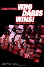 Who Dares Wins: Attacking The King On Opposite Sides by Lorin D'costa