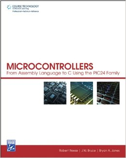 Download Microcontrollers: From Assembly Language to C Using the PIC24 Family