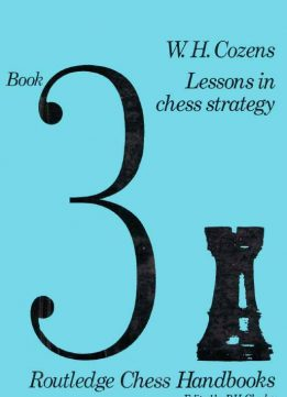 Download ebook Lessons in Chess Strategy