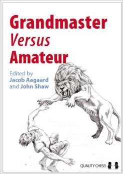 Download ebook Grandmaster versus Amateur