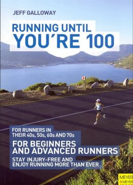 Download ebook Running Until You're 100