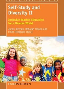 Download ebook Self-Study & Diversity II: Inclusive Teacher Education for a Diverse World
