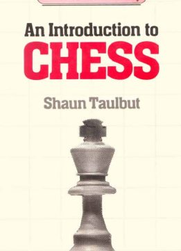 Download ebook An Introduction to Chess (Crowood Chess Library)