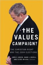 The Values Campaign?: The Christian Right and the 2004 Election
