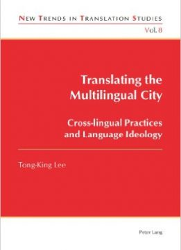 Download ebook Translating the Multilingual City